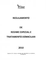 TRATAMENTO ESPECIAL E EXERCÍCIOS DOMICILIARES